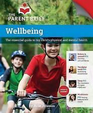 Bien-être: le guide essentiel pour votre enfant santé physique et mentale par...