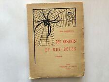 DES ENFANTS ET DES BETES 1930 MALPHEN ISTEL ILLUSTRE