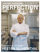 Further Adventures in Search of Perfection by Heston Blumenthal (Hardback, 2007)