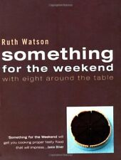 Something for the Weekend,Ruth Watson