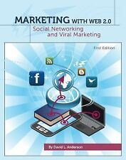 Marketing with Web 2.0: Social Networking and Viral Marketing (First Edition) b