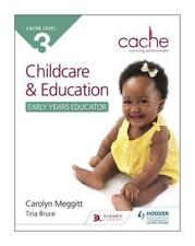 CACHE Level 3 Child Care and Education (Early Years Educator) by Meggitt, Caroly