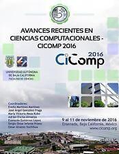 Avances Recientes en Ciencias Computacionales - Cicomp 2016 by Evelio...