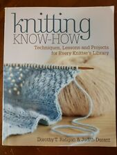 Knitting Know-How by Dorothy Ratigan & Judith Durant PB 2012