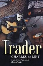 Trader by Charles de Lint (2005, Paperback)