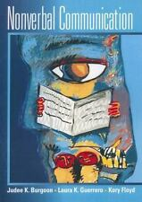 Nonverbal Communication by Burgoon, Judee K, Guerrero, Laura K., Floyd, Kory