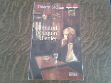 renaud bouquin d'enfer - thierry sechan