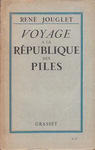 C1 Rene JOUGLET Voyage a la Republique des Piles 1928 EPUISE SP SF