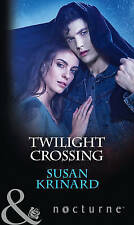 """VERY GOOD"" Twilight Crossing (Nocturne), Krinard, Susan, Book"