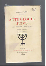 ANTHOLOGIE JUIVE DES ORIGINES A NOS JOURS EDMOND FLEG  1924