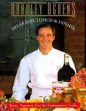 Bradley Ogden's Breakfast, Lunch and Dinner by Bradley Ogden (1991, Hardcover)