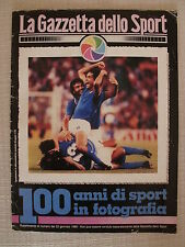 GAZZETTA SPORT 100 ANNI 1982 ITALIA CAMPIONE MONDO OLIMPIADI MENNEA SIMEONI