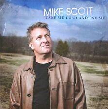 FREE US SHIP. on ANY 2 CDs! ~LikeNew CD Scott, Mike: Take Me Lord & Use Me