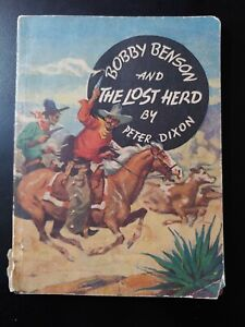 1936 BOBBY BENSON And The Lost Herd, Peter Dixon, Bar B Ranch Comic And Book