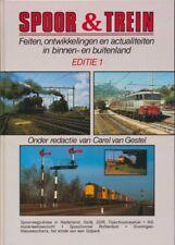 van Gestel, Carel (Red.) Spoor en Trein ;  Editie 1 (1990) - Feiten, ontwikkelin