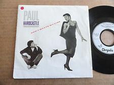 """DISQUE 45T DE PAUL HARDCASTLE  """" DON'T WASTE MY TIME """""""