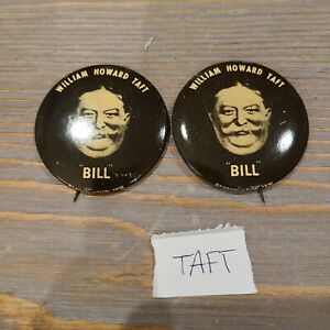 Lot of 2 Presidential Pins Reproduction Vintage William Howard Taft Bill 1976