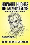 Howard Hughes: The Las Vegas Years The Women