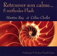 Retrouver son Calme... 5 Methodes Flash / Martine RAY / (1 CD) / NEUF