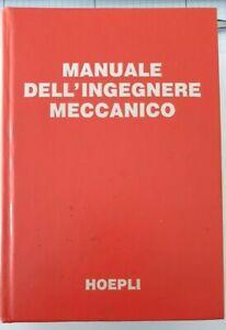 Manuale dell'ingegnere meccanico Edizione Hoepli
