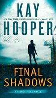 Final Shadows (A Bishop Files Novel) by Hooper, Kay