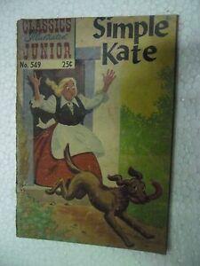 SIMPLE KATE    NO 549  CLASSICS ILLUSTRATED JUNIOR  Rare Comic ENGLISH