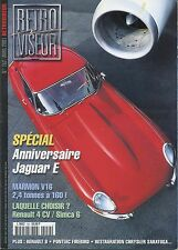 RETROVISEUR n°152 04/2001 Anniversaire JAGUAR TYPE E MARMON V16 4CV SIMCA 6 R8