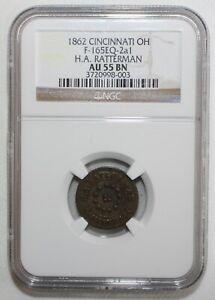 1862 Cincinnati Ohio Civil War Token H A Ratterman Certified NGC AU55 BN Indian