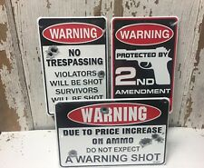 WARNING No Tresspassing 2nd Amendment Shot Again / Ammo Cost signs Gun COMBO 3x