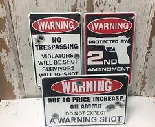 WARNING No Trespassing, 2nd Amendment, Shot Again / Ammo Cost signs Gun COMBO 3x