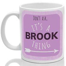 Brook's mug, Its a Brook thing (Pink)