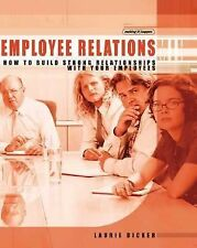 Employee Relations: How to Build Strong Relationships with Your Employ-ExLibrary