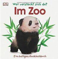 Wer versteckt sich da? Im Zoo | Buch | Zustand gut