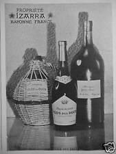 PUBLICITÉ 1949 PROPRIÉTÉ IZARRA BAYONNE ARMAGNAC CLOS DES DUCS - ADVERTISING