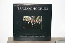 THE TULLOCHGORUM Fiddle Music For Scottish Country Dancing '86 CABBAGE LP
