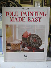 Tole Painting Made Easy by Ondori Publishing Company Staff (1996, Paperback)