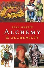 ALCHEMY AND ALCHEMISTS - MARTIN, SEAN - NEW PAPERBACK BOOK