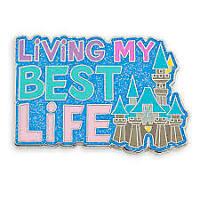 DISNEY Parks PIN TRADING - FANTASYLAND CASTLE - LIVING MY BEST LIFE - NEW