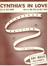 "EARL GISH/BILL WHITE/OWENS ""CYNTHIA'S IN LOVE"" SHEET MUSIC-1942-RARE-NEW-MINT!!"