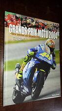 GRANDS PRIX MOTOS 2004 - Une saison de Grands Prix - A. Briand S. Perec 2004