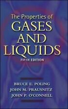 The Properties of Gases and Liquids by John O'Connell, John M. Prausnitz and...