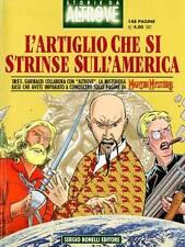fumetto STORIE DA ALTROVE L'ARTIGLIO CHE SI STRINSE SULL'AMERICA
