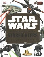 Star Wars Encyclopedia of Starfighters and Other Vehicles, Hardcover by Walke.
