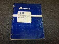 Fiat Allis 16B Power Shift Bulldozer Dozer Crawler Tractor Parts Catalog Manual