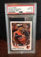 2013 Topps MINI Manny Machado Fielding Orioles Rookie Card #270 PSA 10 Gem Mint