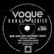 "1953 THE MODERNAIRES 78 "" NEW JUKE BOX SATURDAY NIGHT "" UK VOGUE CORAL Q 2035 V+"