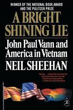 A Bright Shining Lie: John Paul Vann and America in Vietnam [Modern Library 100