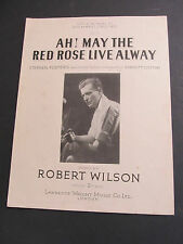 Vintage Piano & Voice Music Sheet - Ah may the Red Rose Live Always by R Wilson