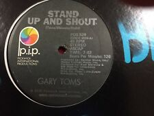 """Stand Up And Shout - Gary Toms 1976 Rare 12"""" Single"""