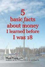 5 Basic Facts about Money I Learned Before I Was 18 by Zhou Wang (2016,...
